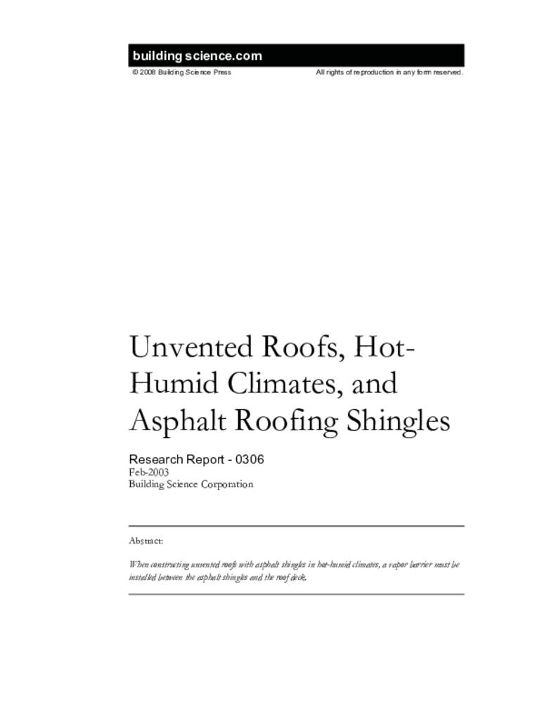 Rr 0306 Unvented Roofs Hot Humid Climates And Asphalt