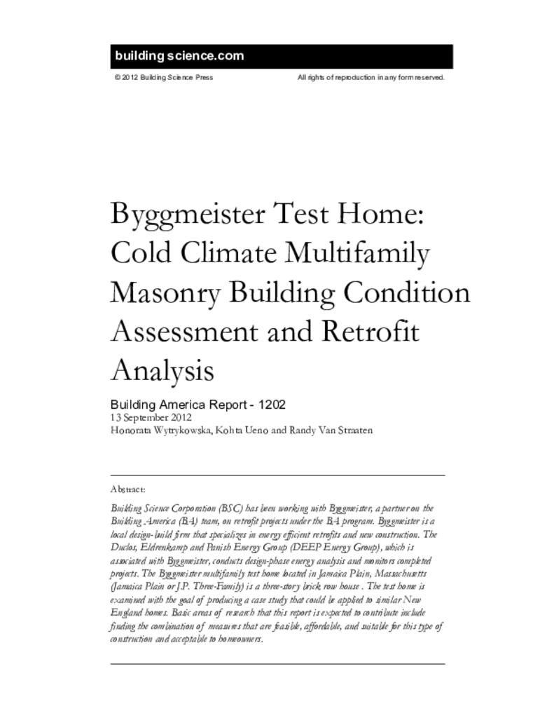 BA-1202: Byggmeister Test Home—Cold Climate Multifamily Masonry Building  Condition Assessment and Retrofit Analysis