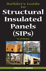 Builder's Guide to Structural Insulated Panels